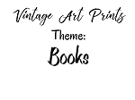 Vintage Art Prints -Book Related