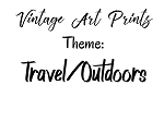 Vintage Art Prints -Travel/Outdoors