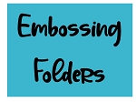 Embossing Folder-Over 20 styles! {1/$4 or 4+ $2.50/ea}