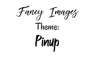 Fancy Image-Pinup
