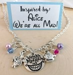 Disney inspired necklace  **Alice in Wonderland-We're All Mad Here!**