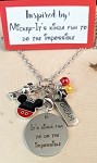 2020 NEW!  Disney inspired necklace  **Mouse-Kinda Fun to do the Impossible**